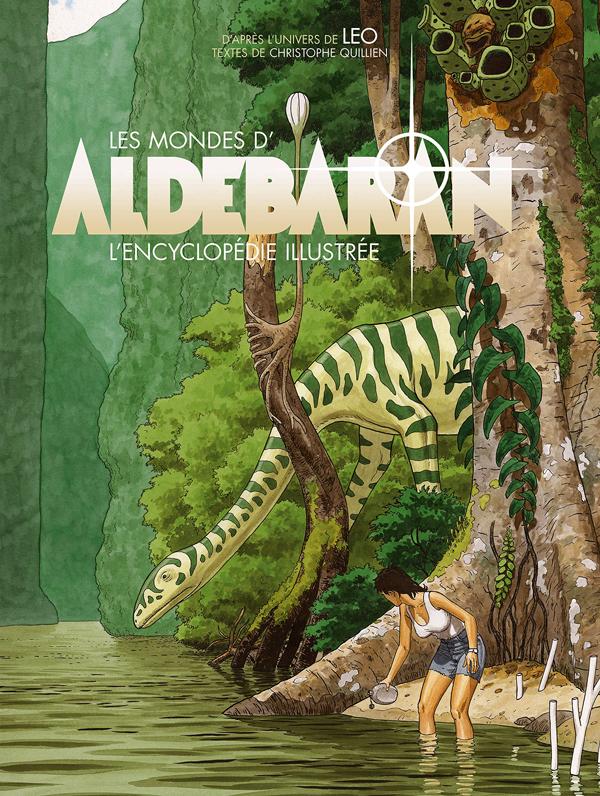 Les Mondes d'Aldébaran : L'Encyclopédie illustrée (0), bd chez Huginn & Muninn de Léo, Quillien