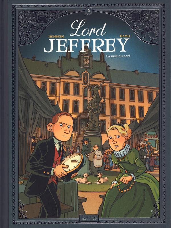 Lord Jeffrey T2 : La nuit du cerf (0), bd chez Kennes éditions de Hemberg, Hamo