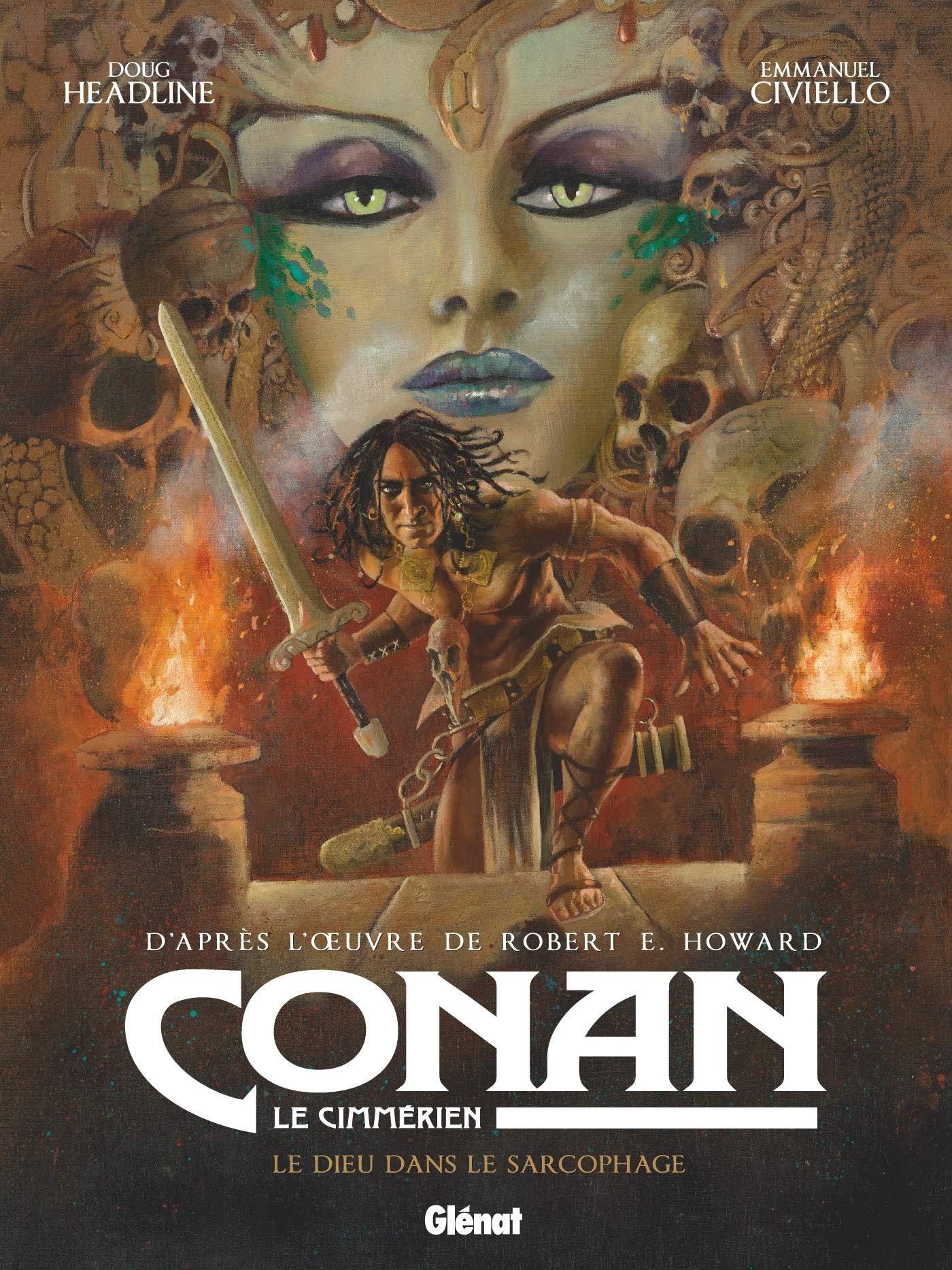 Conan le Cimmérien T11 : Le dieu dans le sarcophage (0), bd chez Glénat de Headline, Civiello