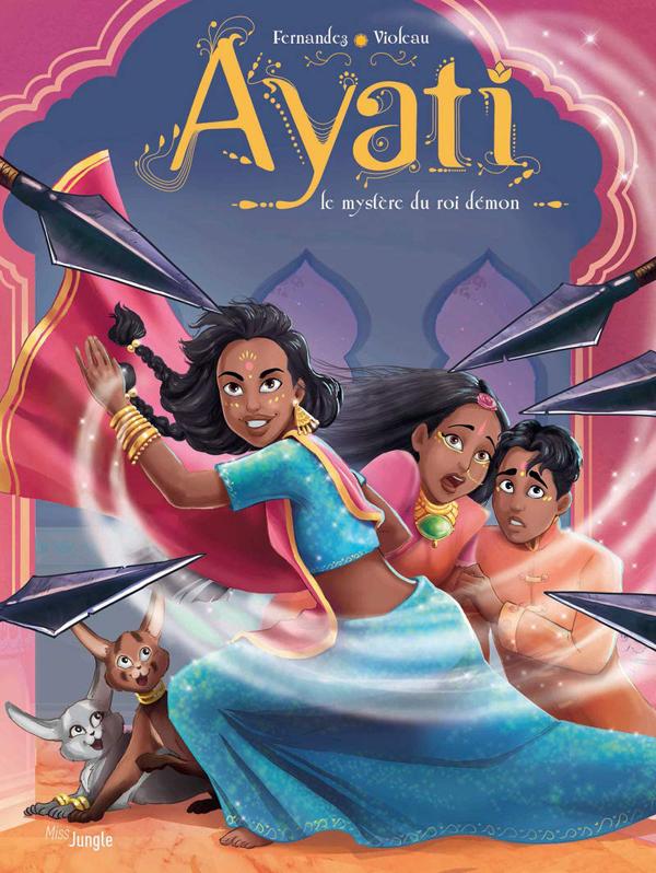 Ayati T3 : Le mystère du roi démon (0), bd chez Jungle de Fernandez, Violeau