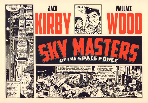Sky Masters of the Space Force, comics chez Komics Initiative de Wood, Wood, Wood, Kirby, Ayers, Lefeuvre