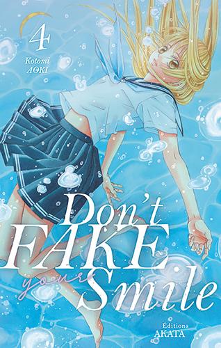 Don't fake your smile T4, manga chez Akata de Aoki