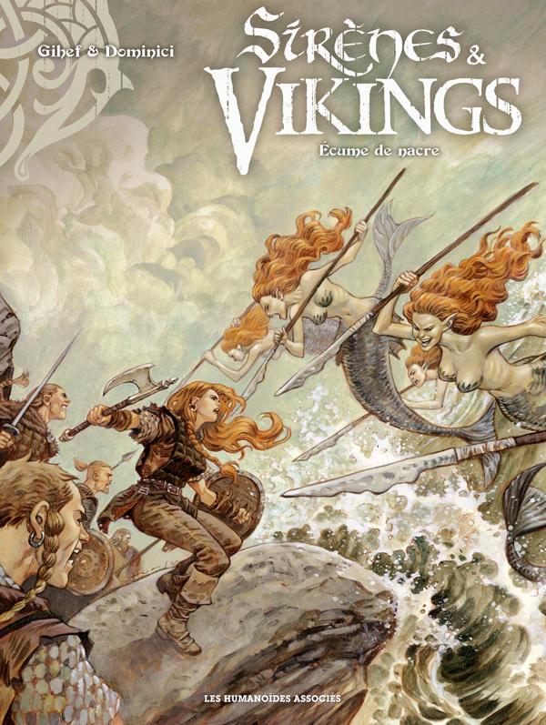 Sirènes & vikings T2 : Ecume de nacre (0), bd chez Les Humanoïdes Associés de Gihef, Dominici, Homs