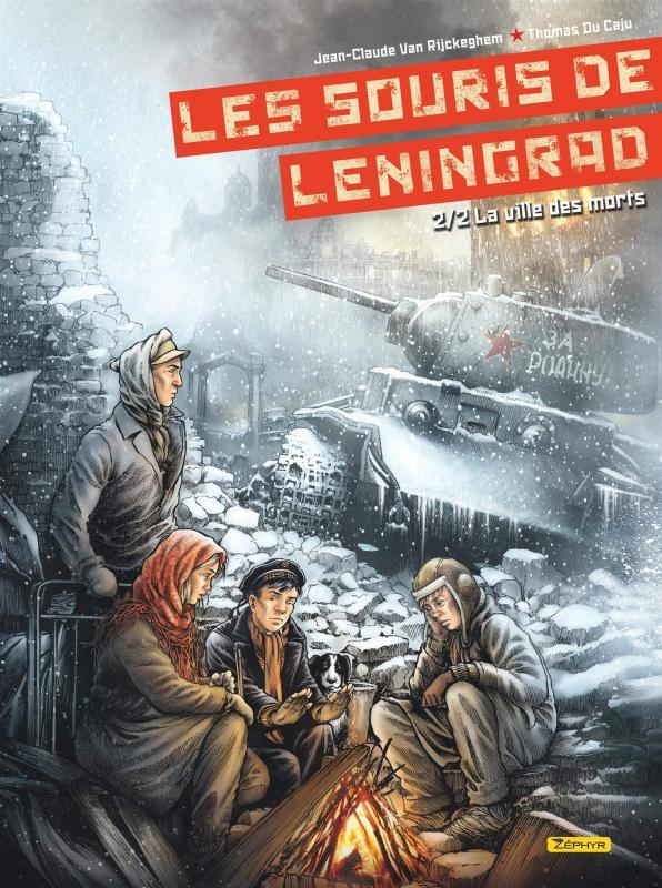 Les Souris de Leningrad T2 : La ville des morts 2/2 (0), bd chez Zéphyr de Van Rijckeghem, de Caju