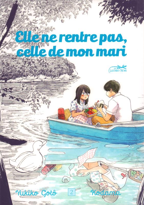 Elle ne rentre pas, celle de mon mari T2, manga chez Le Lézard Noir de Kodama, Gotô