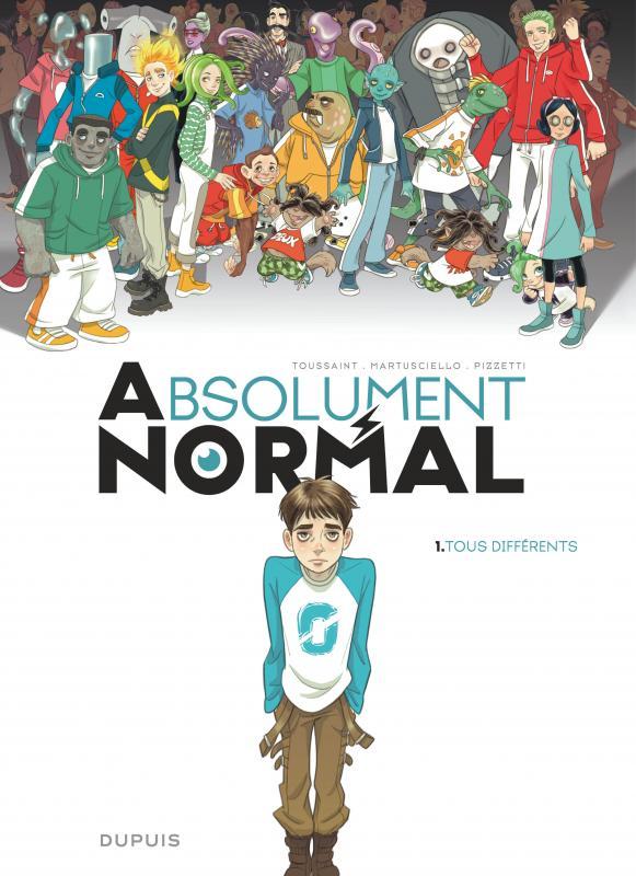 Absolument normal T1 : Tous différents (0), bd chez Dupuis de Toussaint, Martusciello, Pizzetti