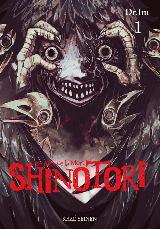 Shinotori Les ailes de la mort T1, manga chez Kazé manga de Dr. Im