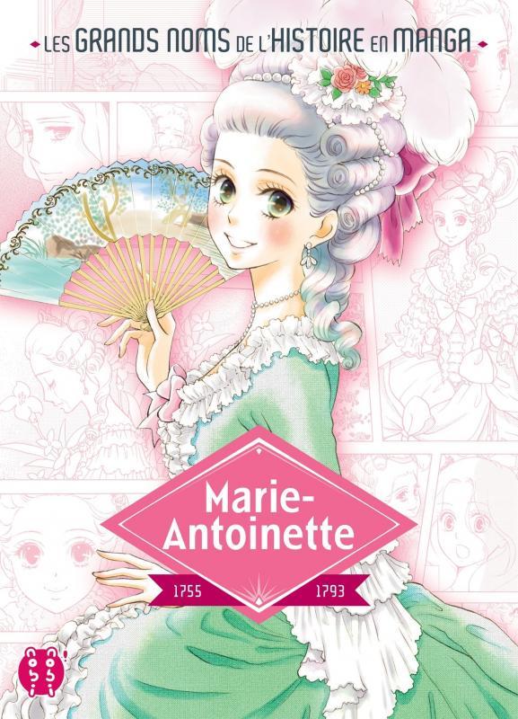 Marie-Antoinette, manga chez Nobi Nobi! de Wada, Kurihara