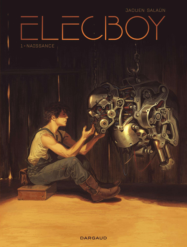 Elecboy T1 : Naissance (0), bd chez Dargaud de Jaouen