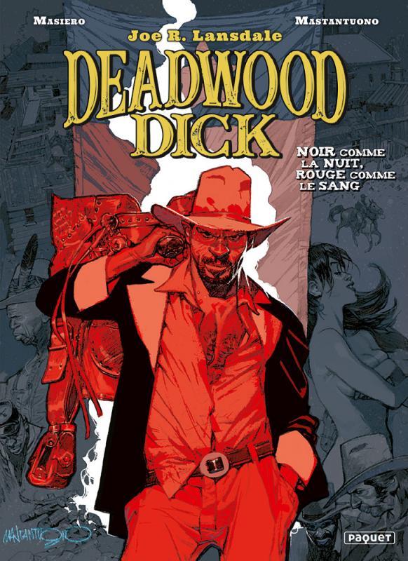 Deadwood Dick T1 : Noir comme la nuit, rouge comme le sang (0), bd chez Paquet de Masiero, Mastantuono