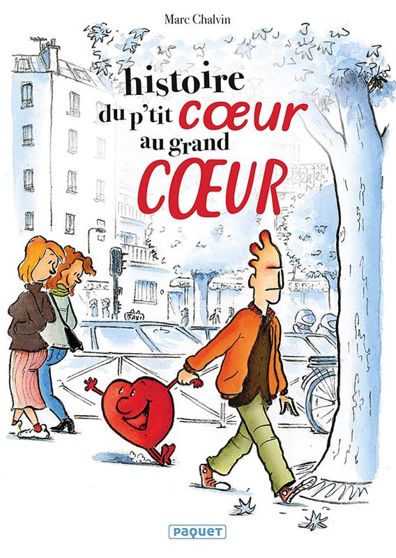 Histoire  du p'tit coeur au grand coeur, bd chez Paquet de Chalvin