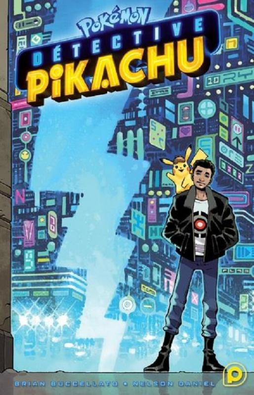 Pokémon - Détective Pikachu, manga chez Kurokawa de Buccellato, Daniel