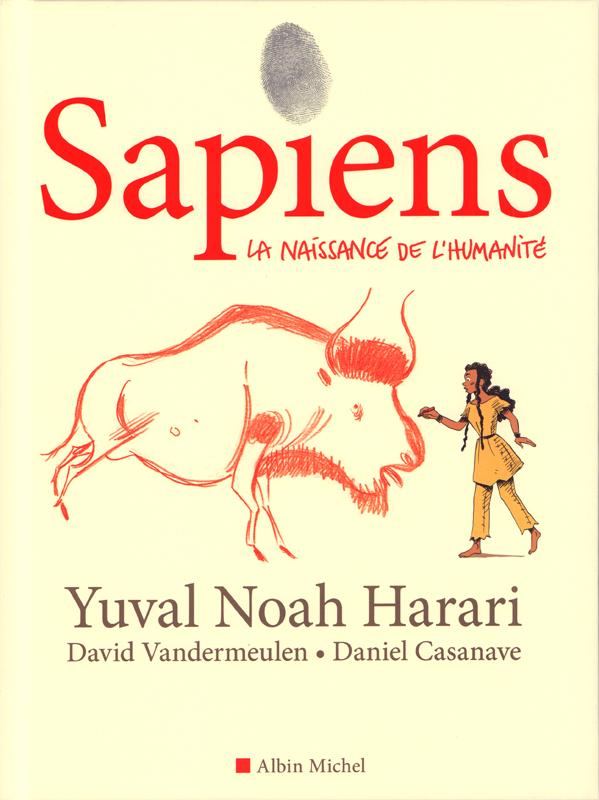Sapiens : La naissance de l'humanité (0), bd chez Albin Michel de Vandermeulen, Harari, Casanave