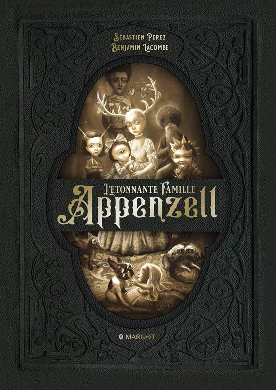 L'Etonnante famille Appenzell, bd chez Margot de Perez, Lacombe