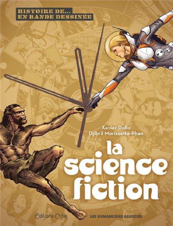 Histoire de la Science Fiction, bd chez Les Humanoïdes Associés de Dollo, Morissette