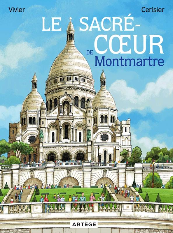 Sacré-Coeur de Montmartre, bd chez Artège Editions de Vivier, Cerisier