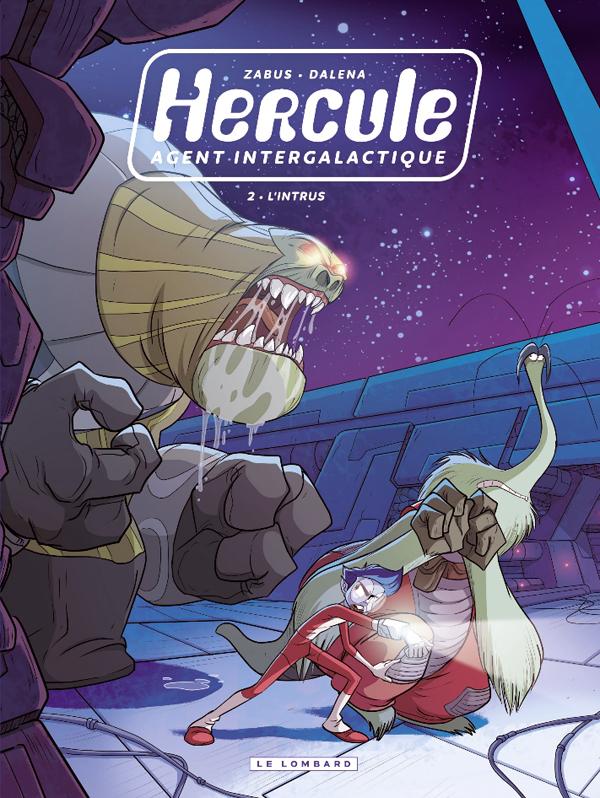 Hercule, agent intergalactique T2 : L'intrus (0), bd chez Le Lombard de Zabus, Dalena, Giumento