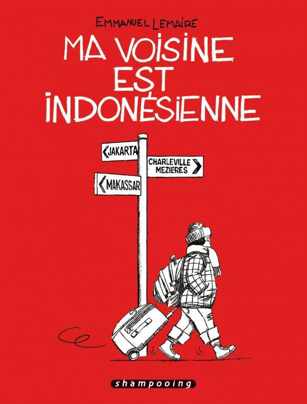 Ma voisine est indonésienne, bd chez Delcourt de Lemaire