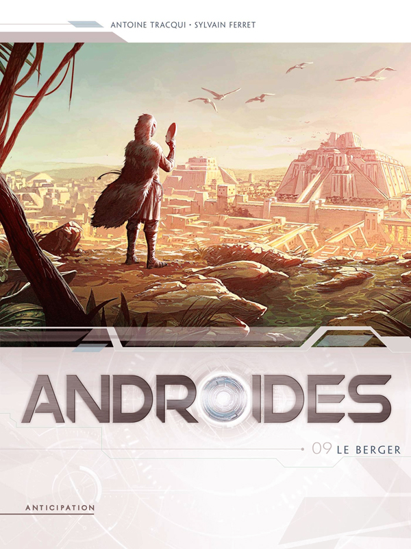 Androïdes T9 : Le Berger (0), bd chez Soleil de Tracqui, Ferret