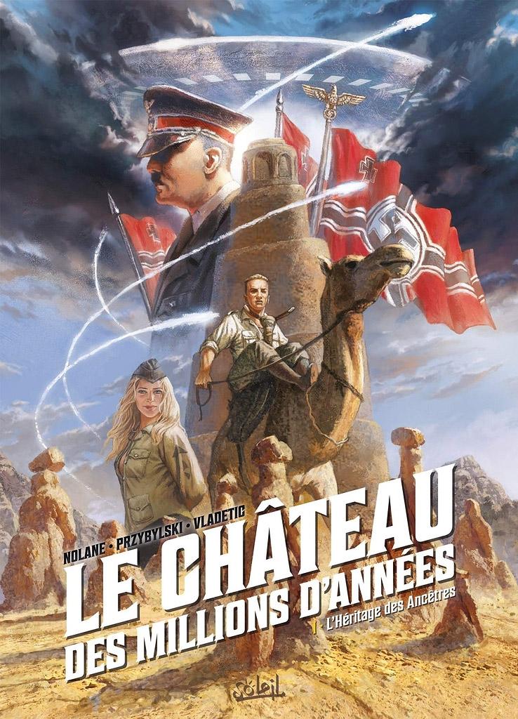 Le Château des millions d'années T1 : L'Héritage des Ancêtres (0), bd chez Soleil de Richard D.Nolane, Vladetic, Facio Garcia