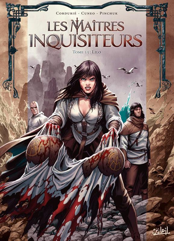 Les Maîtres inquisiteurs – cycle 3 : Saison, T15 : Lilo (0), bd chez Soleil de Cordurié, Cuneo, Pinchuk