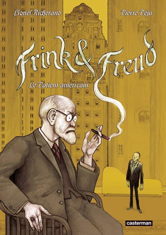 Frink & Freud, bd chez Casterman de Péju, Richerand