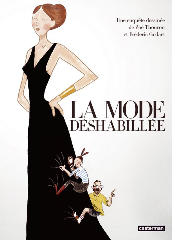 La Mode déshabillée, bd chez Casterman de Godart, Thouron