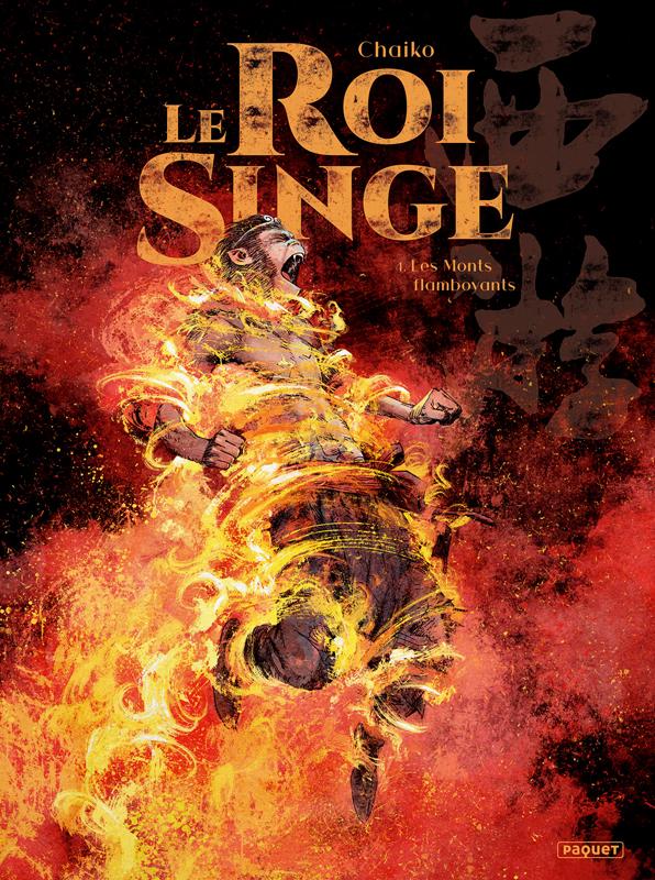 Le Roi singe T4 : Les monts flamboyants (0), bd chez Paquet de Chaiko