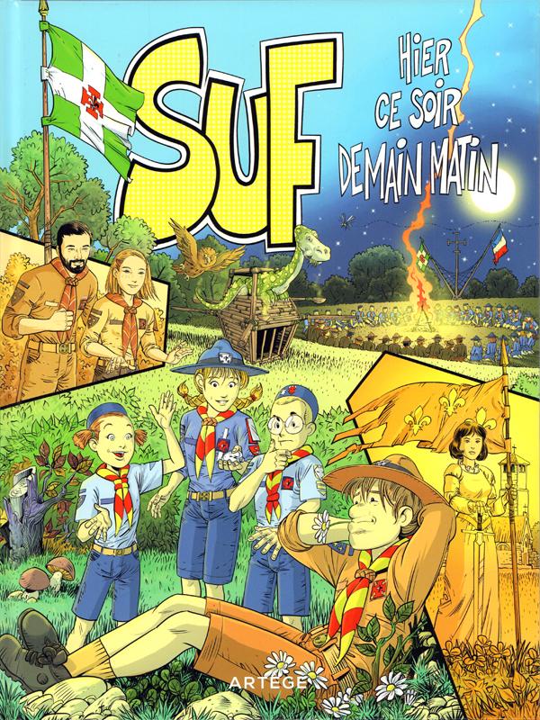 Suf : Hier, ce soir, demain matin (0), bd chez Artège Editions de Oswald, Rizzato, Joblin