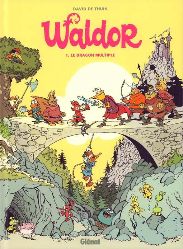 Waldor T1 : Le dragon multiple (0), bd chez Glénat de de Thuin