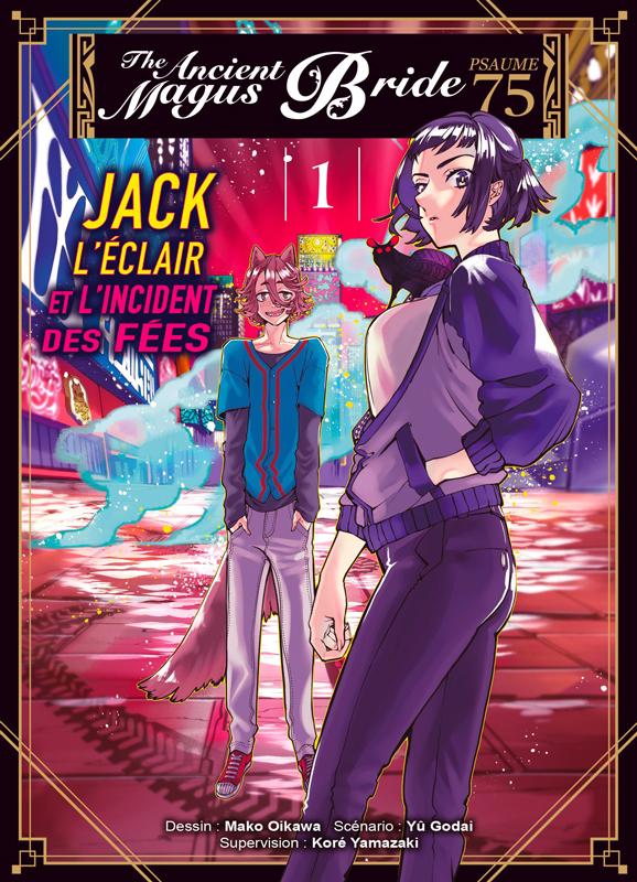 The ancient magus bride - Psaume 75 – Jack l'éclair et l'incident des fées T1, manga chez Komikku éditions de Yamazaki, Godai, Oikawa