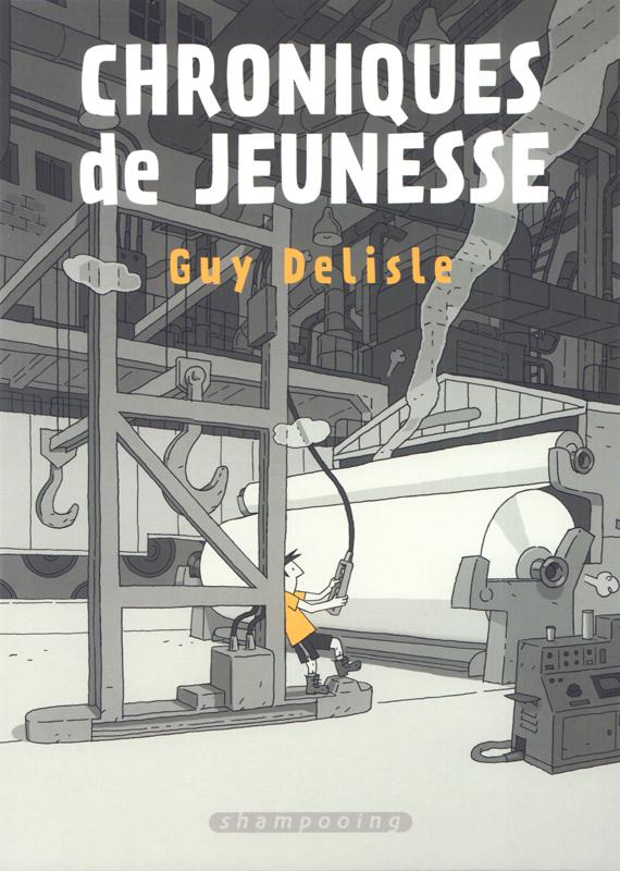 Chroniques de jeunesse, bd chez Delcourt de Delisle