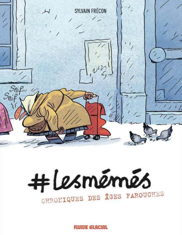 #Lesmémés, bd chez Fluide Glacial de Frécon