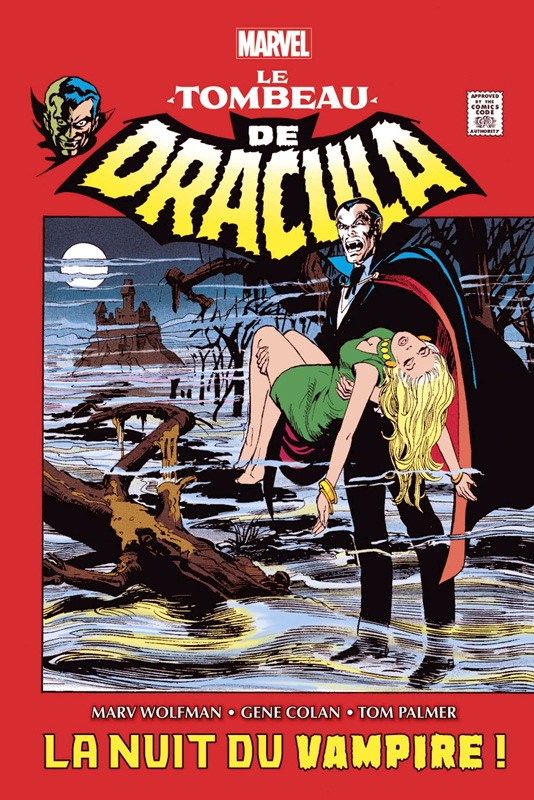 Le tombeau de Dracula : La nuit du Vampire  (0), comics chez Panini Comics de Wolfman, Claremont, Conway, Goodwin, Colan