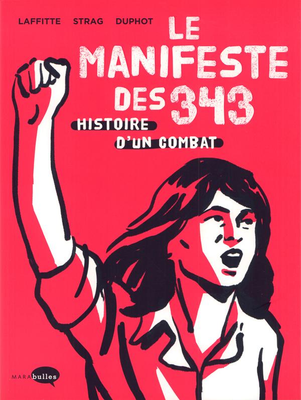 Le Manifeste des 343, histoire d'un combat, bd chez Marabout de Strag, Duphot