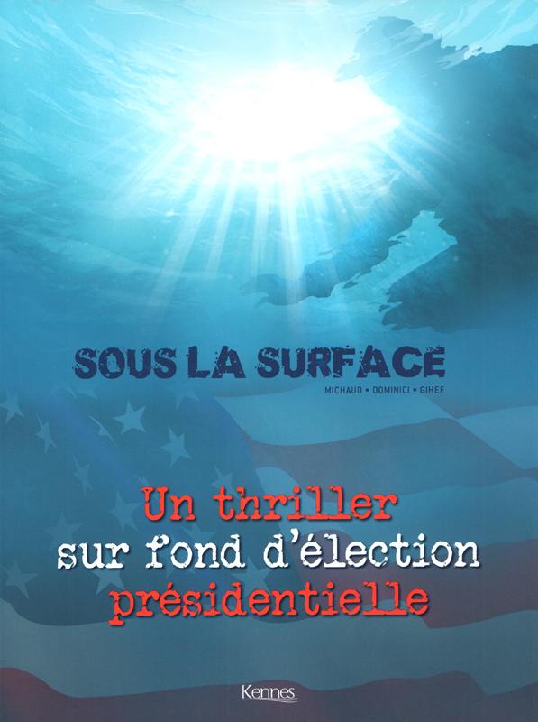 Sous la surface, bd chez Kennes éditions de Gihef, Dominici, Saint Blancat