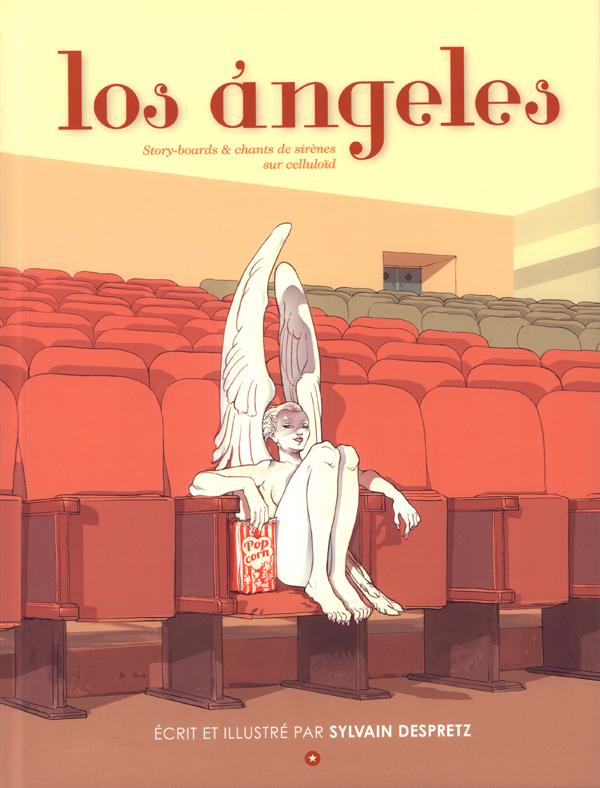 Los ángeles : Story-boards & chants de sirènes sur celluloïd (0), bd chez Caurette de Despretz