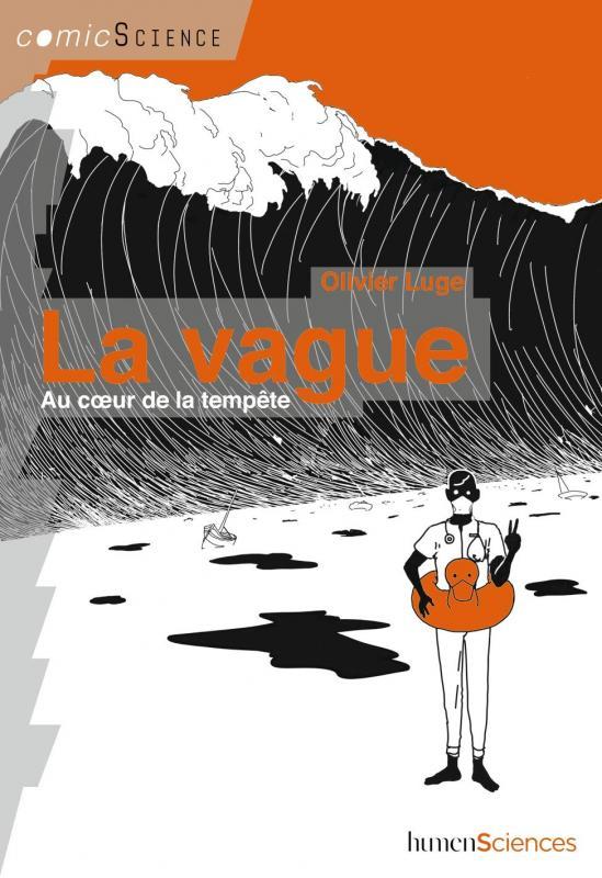 La Vague : Au cœur de la tempête (0), bd chez Humensciences de Luge