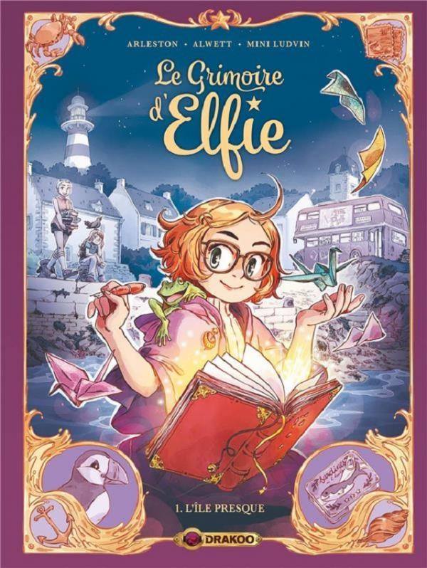 Le Grimoire d'Elfie T1 : L'île presque (0), bd chez Bamboo de Arleston, Alwett, Ludvin, Lenoble