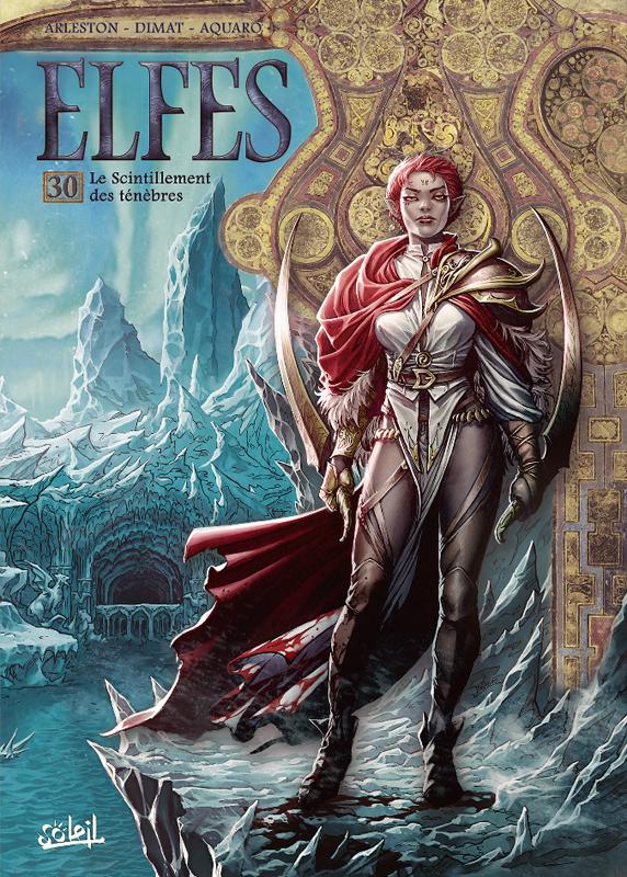 Elfes – cycle Les elfes noirs, T30 : Le scintillement des ténèbres (0), bd chez Soleil de Arleston, Dimat, Aquaro