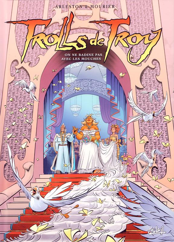 Trolls de Troy T25 : On ne badine pas avec les mouches (0), bd chez Soleil de Arleston, Mourier, Guth