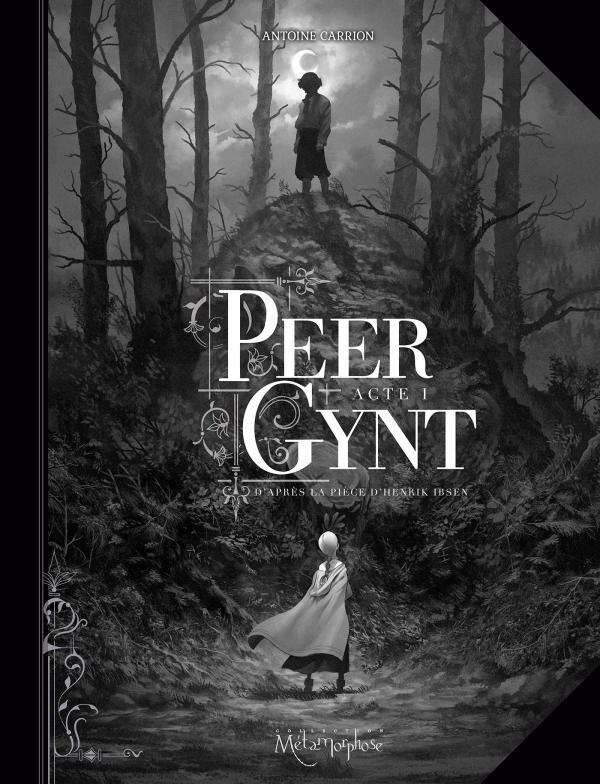 Peer Gynt T1, bd chez Soleil de Carrion