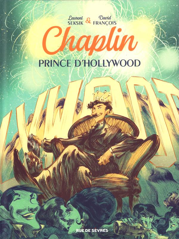Chaplin T2 : Prince d'Hollywood (0), bd chez Rue de Sèvres de Seksik, François