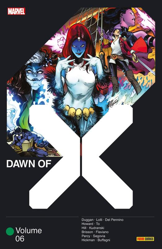 Dawn of X T6, comics chez Panini Comics de Hickman, Brisson, Howard, Duggan, Hill, Percy, Lolli, Buffagni, To, Segovia, Mario, Kudranski, Flaviano, Arciniega, d' Armata, Gho, Lopez, Blee, Guru efx