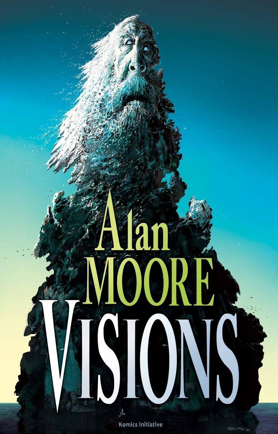Visions, comics chez Komics Initiative de Moore, Johnston, Burrows, Massafera, Juan Jose Ryp, Rodriguez, Nimbus, Lefeuvre