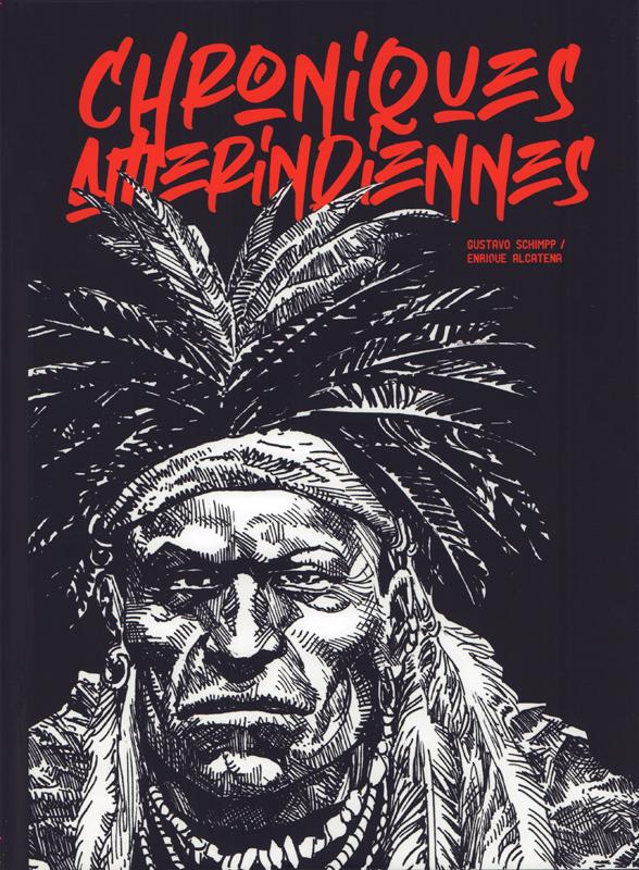 Chroniques amérindiennes, bd chez Ilatina de Schimpp, Alcatena