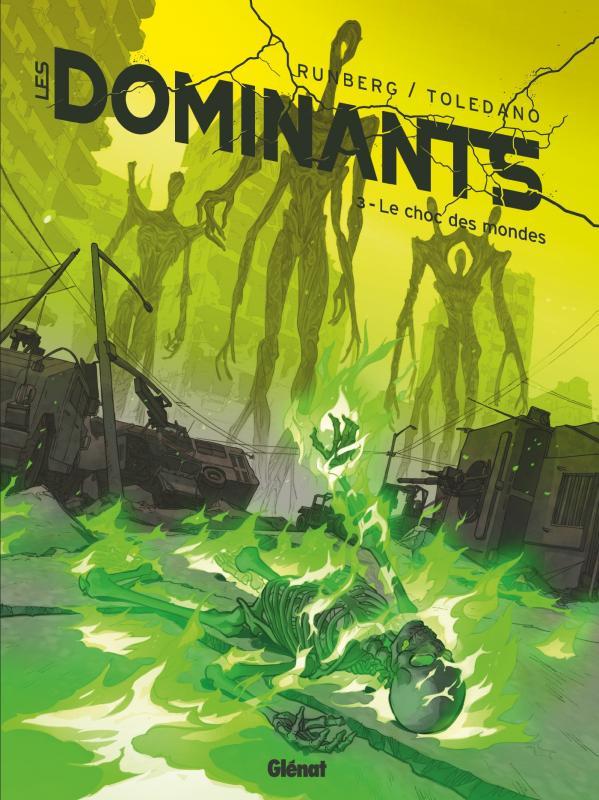 Les Dominants T3 : Le choc des mondes (0), bd chez Glénat de Runberg, Toledano