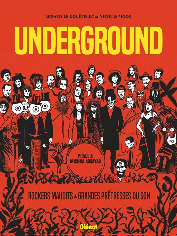 Underground : Grandes Prêtresses du Son et Rockers Maudits (0), bd chez Glénat de Le Gouëfflec, Moog