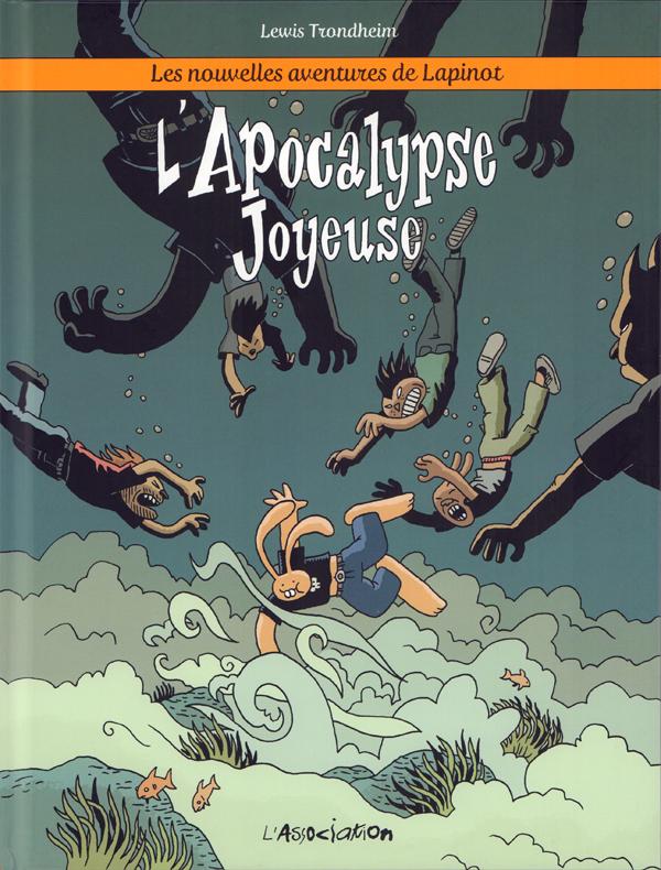 Les Nouvelles aventures de Lapinot T5 : L'apocalypse joyeuse (0), bd chez L'Association de Trondheim, Findakly
