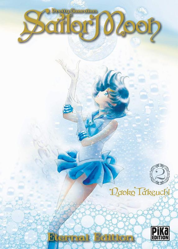 Sailor moon - Pretty guardian  – Eternal edition, T2, manga chez Pika de Takeuchi